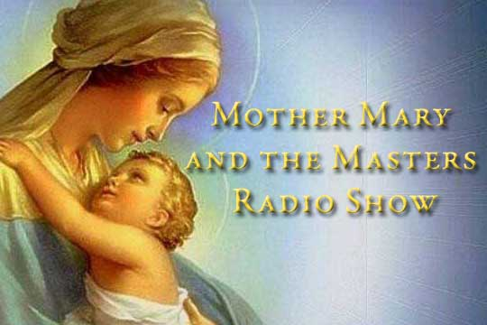 Mother Mary and the Masters Radio Show